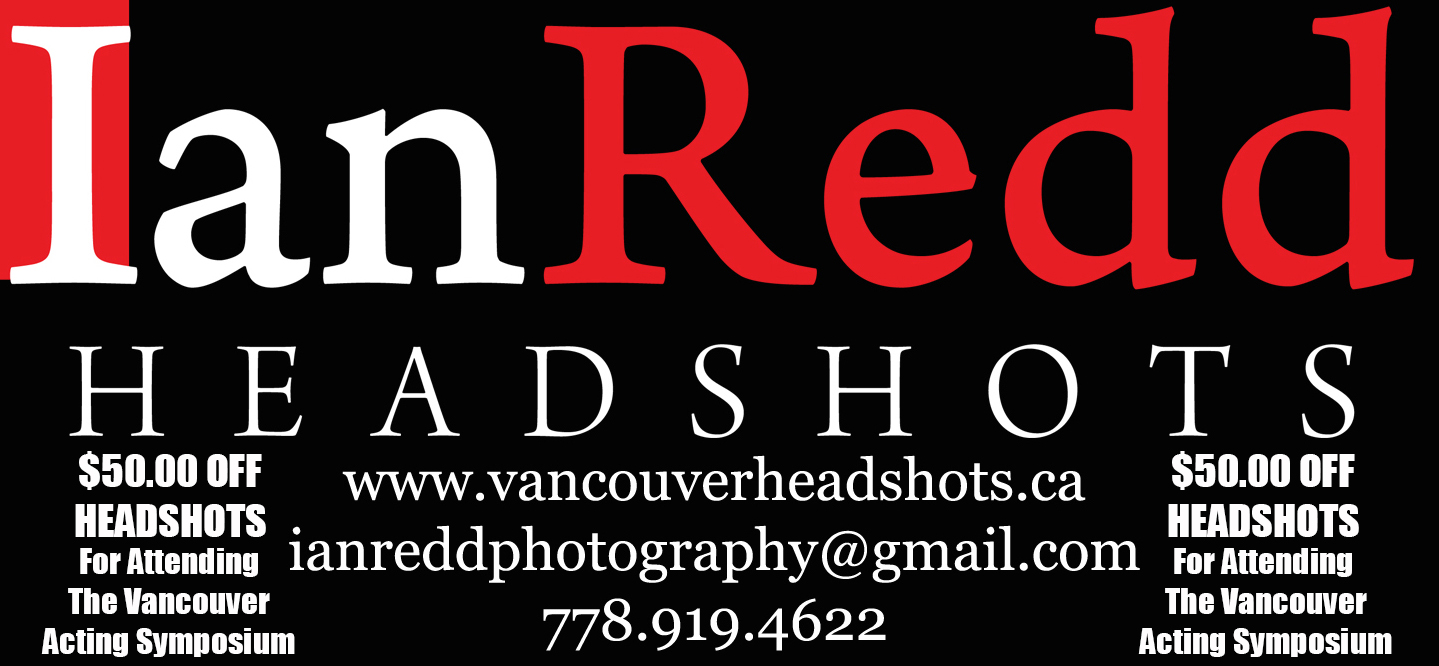 Ian Redd Headshots is a proud Sponsor of the Vancouver Actor Symposium